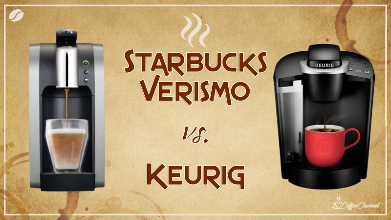 Starbucks Verismo vs Keurig