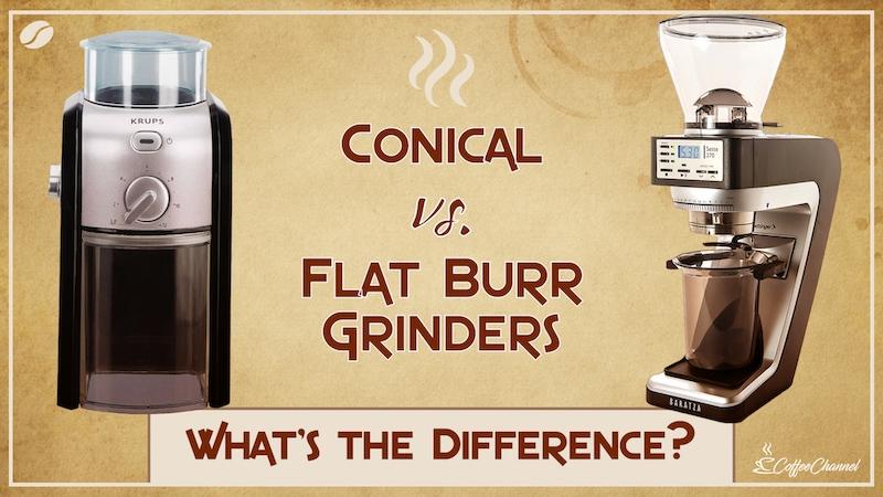 conical vs flat burr